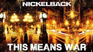 Nickelback- This means war (LYRICS)
