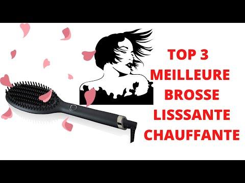 TOP 3 MEILLEURES BROSSES LISSANTES CHAUFFANTES