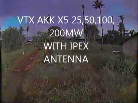 VTX AKK X5 5,8GHZ 25,50,100,200mw with IPEX ANTENNA TEST VIEW