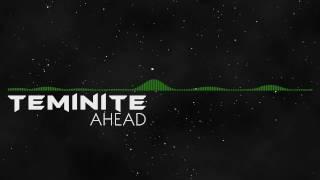 [DnB] Teminite - Ahead