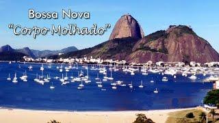 Bossa Nova Brazil Classic Music - Rio de Janeiro