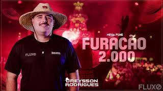 MEGA FUNK FURACÃO 2000 DREYSSON RODRIGUES