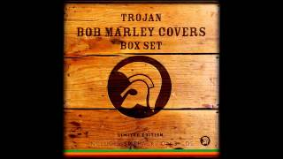 5- Bob Marley Covers - No Woman No Cry - Ken Boothe