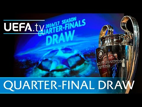 Watch the full UEFA Champions League quarter-finals draw