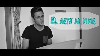 El arte de vivir - Antonio José (Cover) RobertoLucha