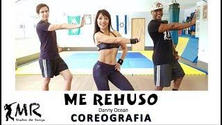 ME REHUSO - Danny Ocean - COREOGRAFIA - Mauricio Rubão