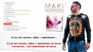12. Maki - Mi loba (Feat. Helena) (Lyrics)