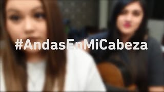 Andas en mi cabeza Cover By Susan Prieto & Stephanie Umbert