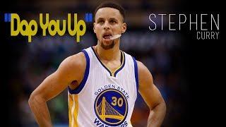 "||Stephen Curry Mix|| - ""Dap You Up"" (2017 HD)"