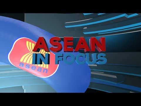 Watch: ASEAN in Focus - January 3, 2019