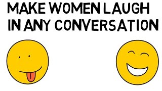How To Make A Woman Laugh: Simple Stratgy width=
