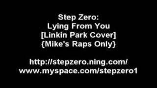 Step Zero - Lying From You Cover [Mike Raps Only]