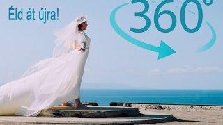 360 fokos esküvő videó - VR!