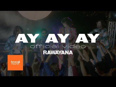 rawayana-ay-ay-ay-video-oficial-rawayanachannel-