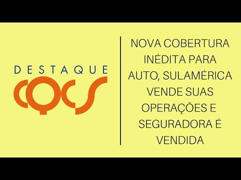 Imagem post: CQCS Destaque: Nova cobertura inédita para Auto, SulAmérica vende suas operações e Seguradora é vendida
