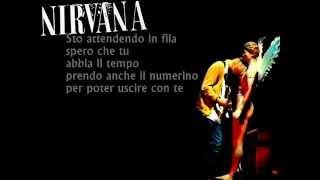 Nirvana About A Girl Traduzione in Italiano