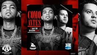 El Mayor Clasico - Como Antes ft. Shadow Blow [Official Audio]