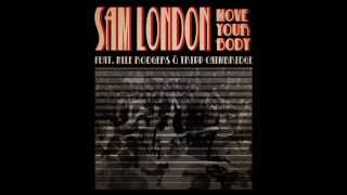 Sam London - Move Your Body (Ft. Nile Rodgers_Tripp Caimbridge) [2014]