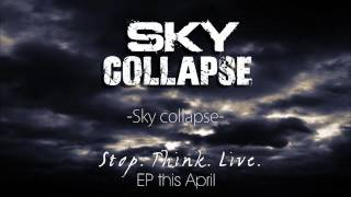 Sky Collapse - Sky collapse