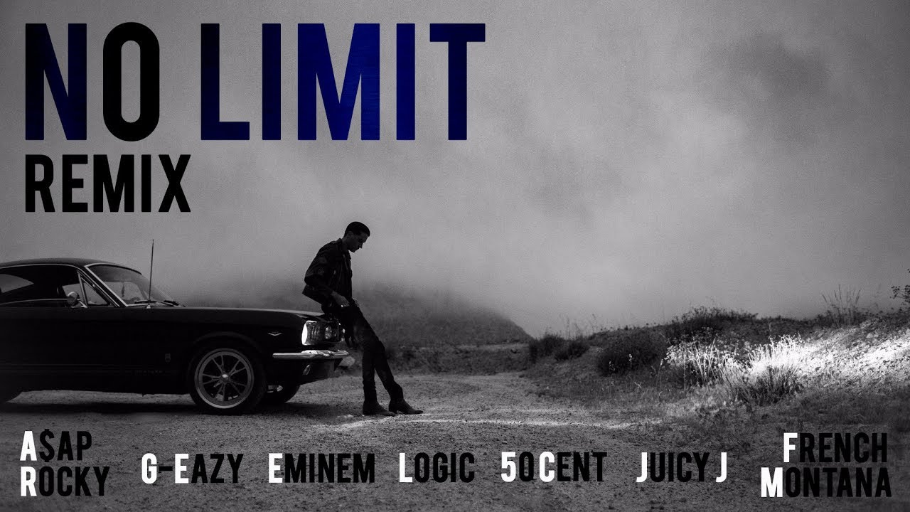 No Limit Remix – G-Eazy, Eminem, A$AP Rocky, Logic, 50 Cent, French Montana, Juicy J, Tray-Dee