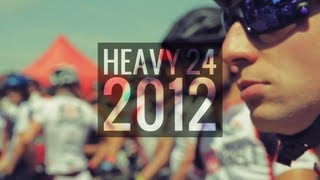 HEAVY 24 MTB RACE - 2012 OFFICIAL VIDEO