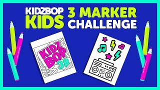 3 Marker Challenge with The KIDZ BOP Kids