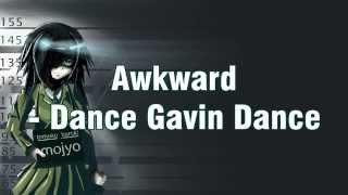 ✘(NIGHTCORE) Awkward - Dance Gavin Dance✘