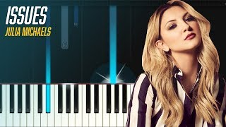"Julia Michaels - ""Issues"" EASY Piano Tutorial & Lyrics - Chords - How To Play - Cover"