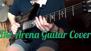 Lindsey Stirling - The Arena Guitar Cover (Jason Richardson Version)