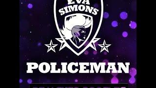 Eva Simons ft. Konshens - Policeman [ Rejacked Bootleg ]