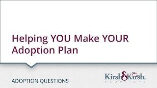 Helping YOU Make YOUR Adoption Plan