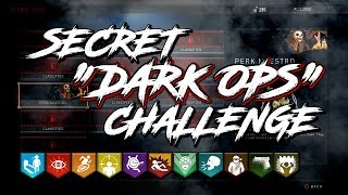 "*NEW* SECRET ""DARK OPS"" CHALLENGE - ACTIVATE EVERY PERK MODIFIER 
