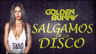 Golden Bunny - Salgamos de la Disco (Prod. WinzyFlow) (Audio)