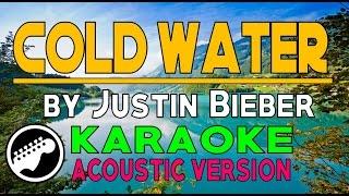 COLD WATER KARAOKE ACOUSTIC VERSION (by Justin Bieber) HD ✔