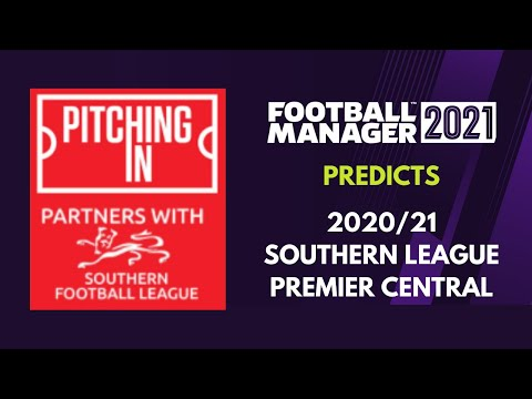 FOOTBALL MANAGER PREDICTS : SOUTHERN LEAGUE PREMIER CENTRAL 20/21