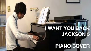 I Want You Back - Jackson 5 (Piano Cover)