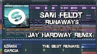 Sam Feldt & Deepend ft. Teemu - Runaways(JAY HARDWAY REMIX)|REMAKE