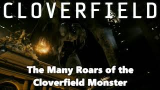 The Many Roars of the Cloverfield Monster
