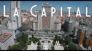 La Capital - A DJI Phantom Madrid video