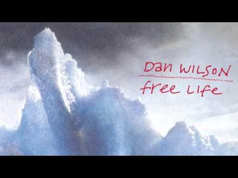 dan-wilson-free-life-dan-wilson