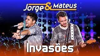 Jorge e Mateus - Invasões - [DVD Ao Vivo em Jurerê] - (Clipe Oficial)