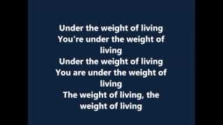 Bastille - Weight of Living (lyrics)