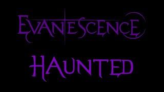 Evanescence-Haunted Lyrics (Demo 2)