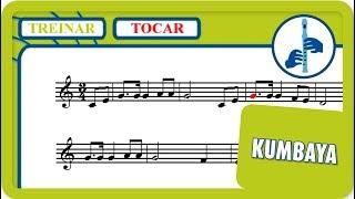 10 - Kumbaya | Tocar | Vamos Tocar... Flauta de Bisel