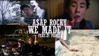 A$AP Rocky - We Made It - VMA Remix (feat. twenty one pilots) Official Video