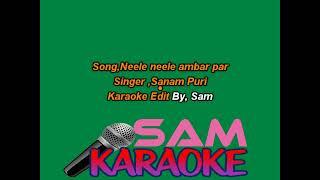 Neele 2 Ambar par Sanam Puri Sam Karaoke