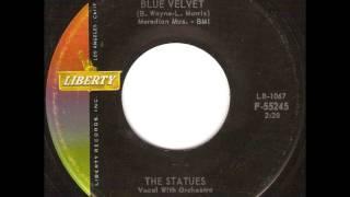 The Statues - Blue Velvet