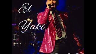 El Yaki - Ni el dinero Ni nada(En Vivo)