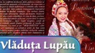 La casa de om avut - Vladuta Lupau  colind
