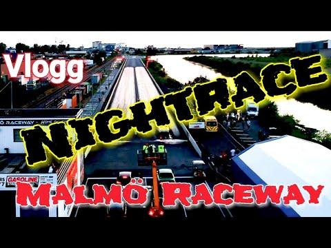 Nightrace Malmö Raceway 2/6 Vlogg - ROS